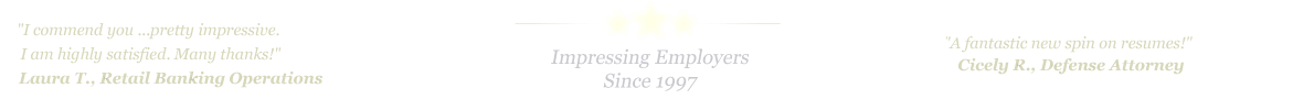 Pittsburgh Resume Service... IMPRESSING EMPLOYERS SINCE 1997!